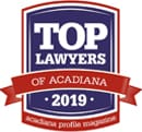 Top Lawyers of Acadiana 2019